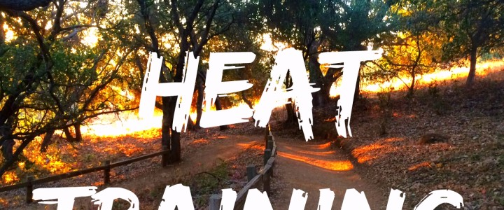 10 Reasons to Love Heat Training